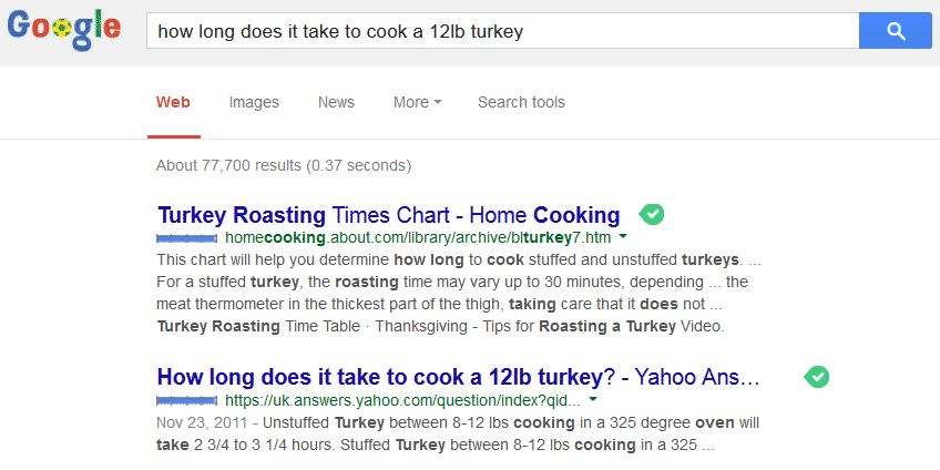 "A picture of Google results for the phrase, ""How long does it takes to cook a 12lb turkey"""