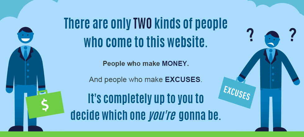 A graphic from Bring the Fresh saying there are two types of people, people who make money, and people who make excuses.