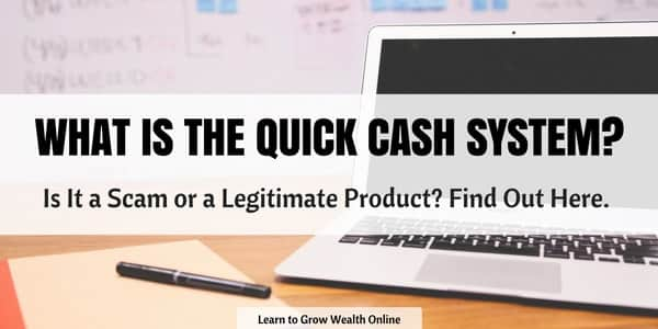 WHAT IS THE QUICK CASH SYSTEM SCAM REVIEW IMAGE