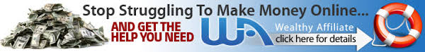 An ad-banner for Wealthy Affiliate that reads: Stop struggling to make money online, click here.