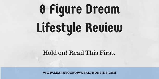 8 Figure Dream Lifestyle Review Photo