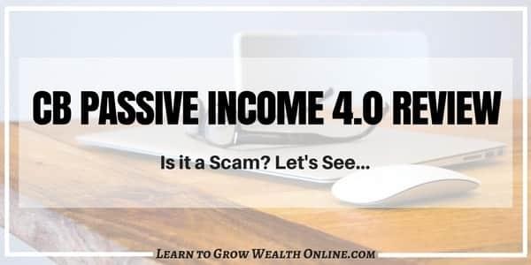 CB Passive Income 4.0 Review Photo