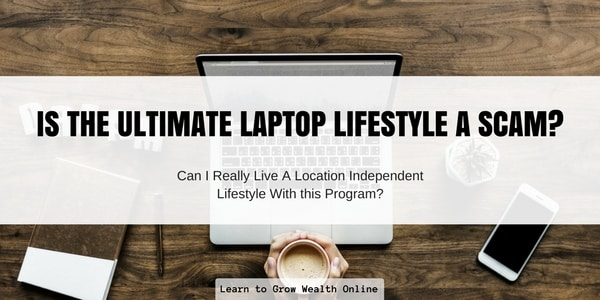 Is the Ultimate Laptop Lifestyle a Scam Review Image