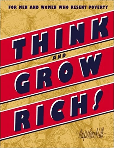 "A cover for ""Think and Grow Rich"" one of the best how to books for business."