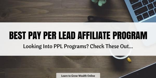 What is the Best Pay Per Lead Affiliate Program? Find Yours