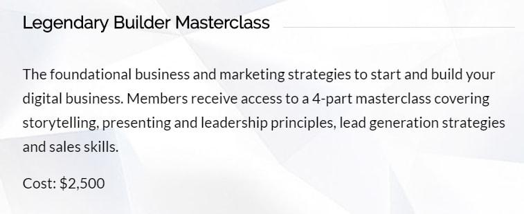 A description of Legendary Builder Masterclass, costs $2,500