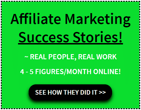 An image that links to affiliate marketing success stories.