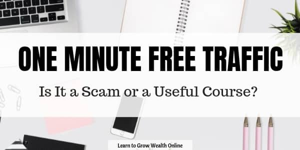 what is one minute free traffic review scam image