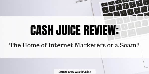 A cover for Cash Juice Review