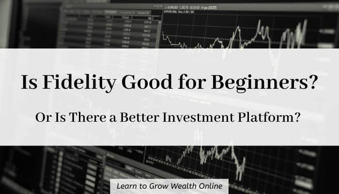Cover image for Fidelity Investments review.